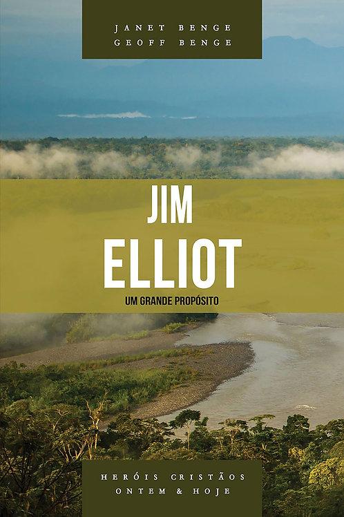Jim Elliot - Série heróis cristãos ontem & hoje