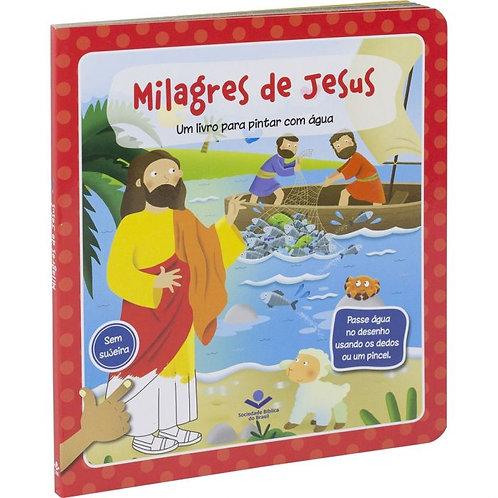 Milagres de Jesus - Para Pintar com Água