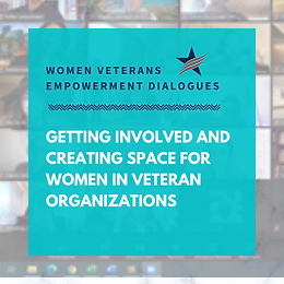 Getting Involved and Creating Space for Women in Veteran Organizations
