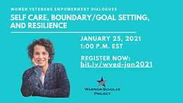 Women Veterans Empowerment Dialogues: Self Care, Boundary/Goal Setting, and Resilience