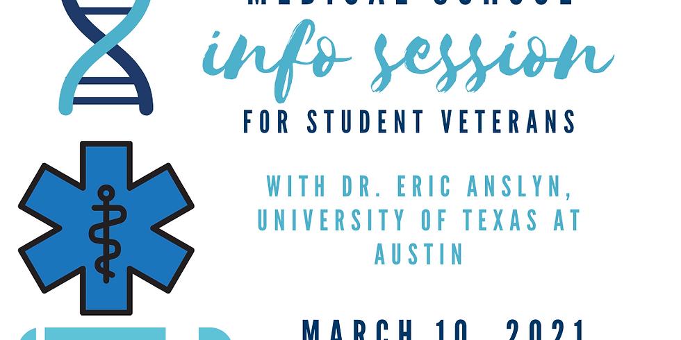 Medical School Info Session for Student Veterans