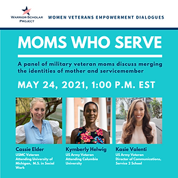 Women Veterans Empowerment Dialogues: Moms Who Serve Panel