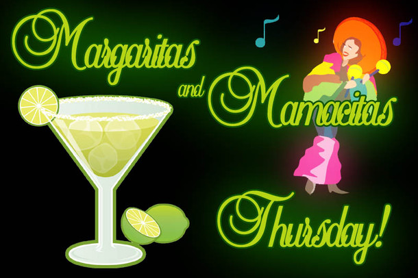 Mamacitas and Margaritas This Thursday!