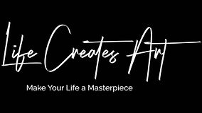 Life Creates Art LG.jpg