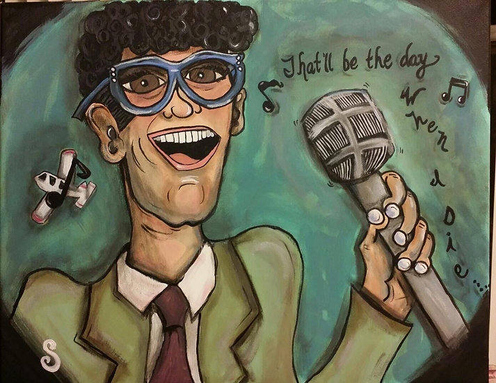 """""""That'll Be the Day""""   Buddy Holly"""