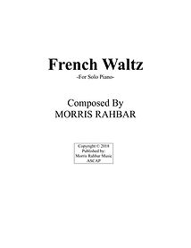 French Waltz - Composed by Morris Rahbar