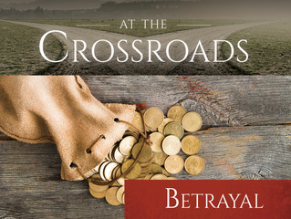 """March 5, 2017--The First Sunday of Lent: """"Betrayal"""""""