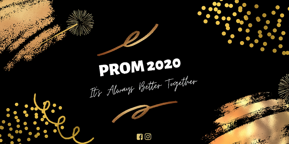 Prom 2020 - Saturday - TICKET SALES END JUNE 5th