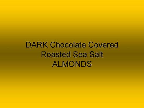 Dark Chocolate Covered Sea Salt Roasted ALMONDS