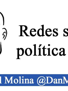COLUMNA | Política, Redes Sociales y más...