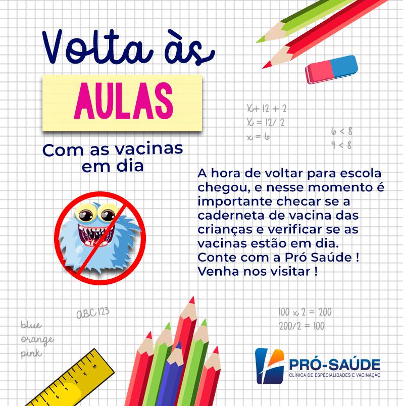 Volta as Aulas Clínica Pró Saúde 2019