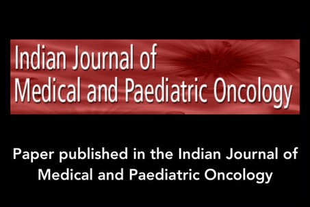 Paper published in the Indian Journal of Medical and Paediatric Oncology