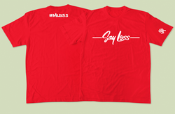 SR Say Less (Red)