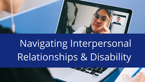 Navigating Interpersonal Relationships with Invisible Disabilities
