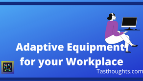 Making your Workplace WORK!