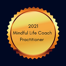 May 2021 Mindful Life Coach Practitioner