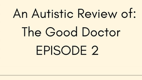 Sarcasm and Routine An Autistic Review of The Good Doctor Ep. 2