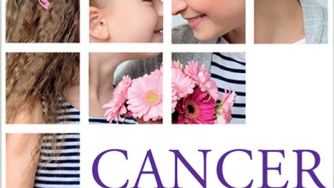 Cancer - Practical Guide to Understanding, Preventing and Coping