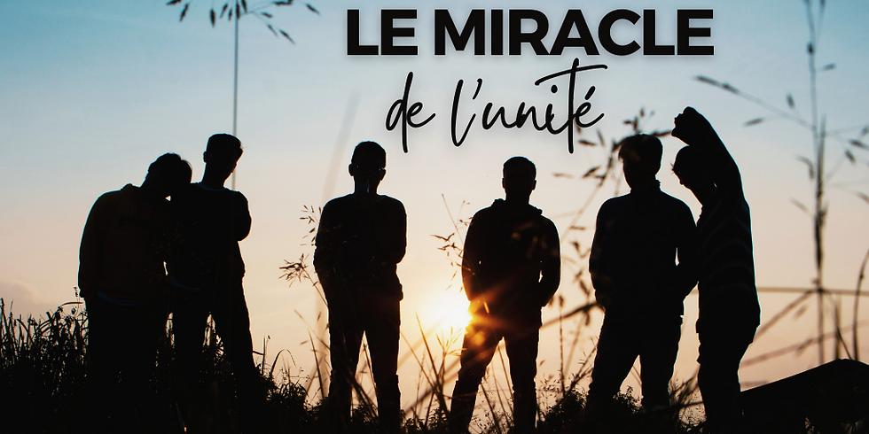 CULTE - 10H00 - LE MIRACLE DE L'UNITÉ