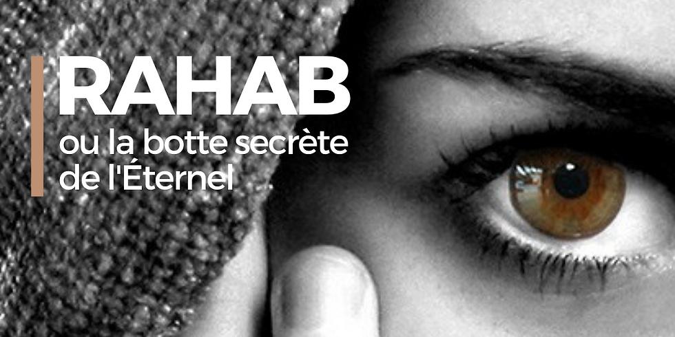 CULTE - RAHAB ou LA BOTTE SECRÈTE DE L'ÉTERNEL