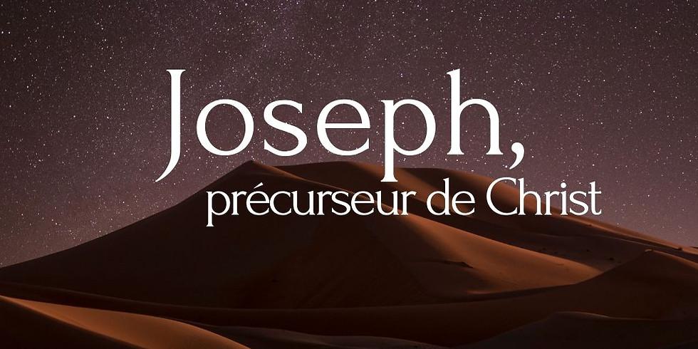 CULTE - Joseph, précurseur de Christ