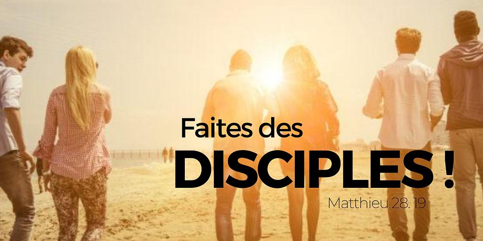 CULTE - FAITES DES DISCIPLES !