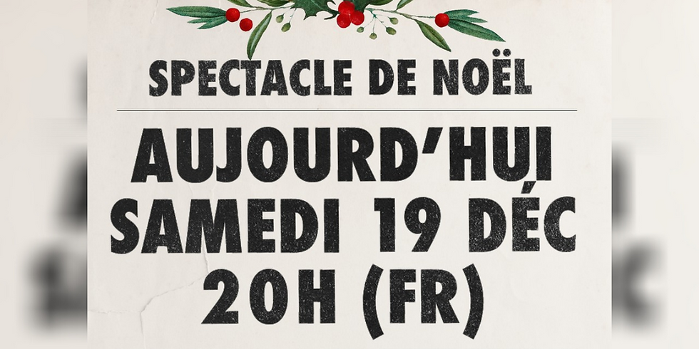 Noël Malgré Tout - Spectacle de Noël de l'église La Chapelle de Montréal