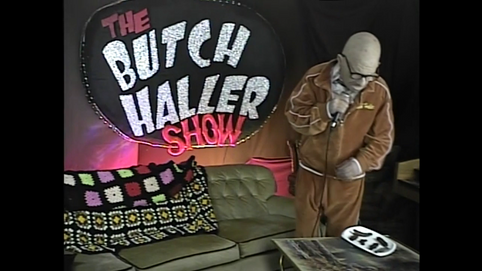 The Butch Haller Show is here!
