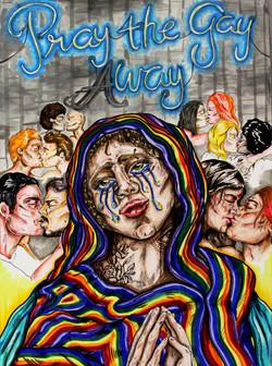 """""""Pray the gay way"""""""