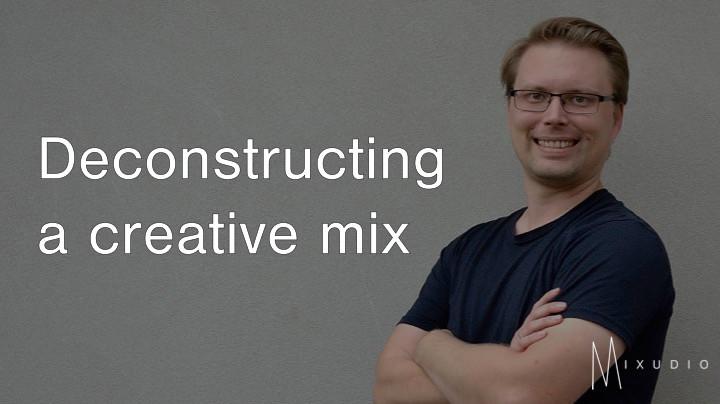 Deconstructing a creative mix: Part 1