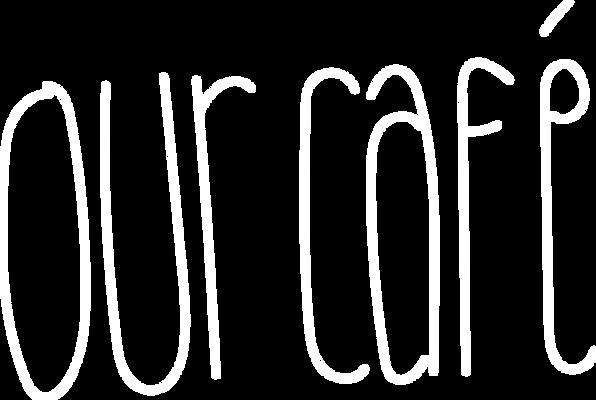 our_café_stroke_pt_10_-_white.png