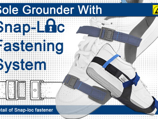 New Sole Grounder with Snap-Loc Fastening System