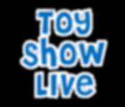 toyshowlive1.png