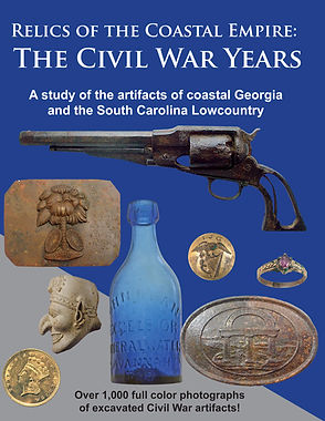 Relilics of the Coastal Empire: The Civil War Years