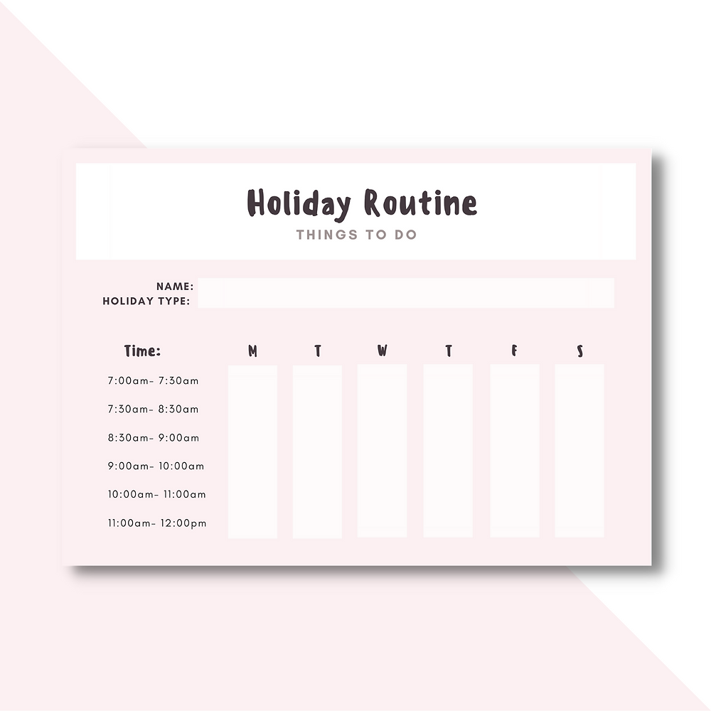 Holiday routine for kids