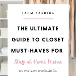 Stay at home mom wardrobe essentials