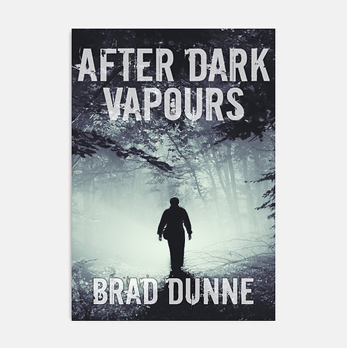 After Dark Vapours