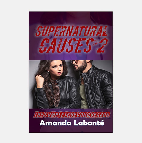 Supernatural Causes: Season Two