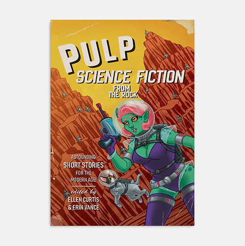 Pulp Science-Fiction from the Rock