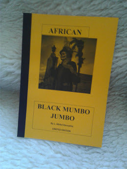 AFRICAN BLACK MUMBO JUMBO