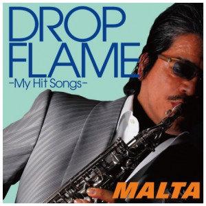 「DROPFLAME -My Hit Songs-」