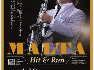 延期!2020年4月30日(木)ビルボードライブ大阪〜MALTA Hit&Run〜