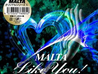 """MALTA Like You ! "" 販売中!"
