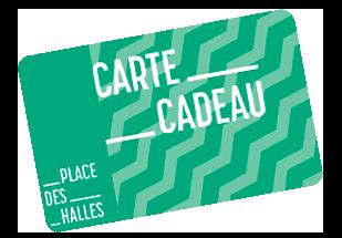 CARTE CADEAU PLACE DES HALLES