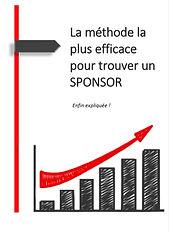 Trouver Un Sponsor La Méthode La Plus Efficace
