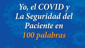 Yo, el COVID y la Seguridad del Paciente en 100 palabras - FSP Chile