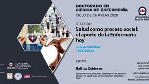 """Sesión 3 """"Salud como proceso social""""/ Ciclo de Charlas Doctorado en Enfermería"""