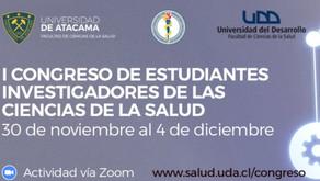 I Congreso de Estudiantes Investigadores de las Ciencias de la Salud UDA-UDD-UDEC