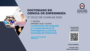 """2° Ciclo de Charlas. Doctorado en Enfermería: Sesión 1 """"La Educación de Postgrado y su Importancia"""""""