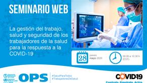Webinar: La gestión del trabajo, salud y seguridad de los trabajadores de la salud ante COVID-19